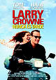 Cartel Larry Crowne, nunca es tarde