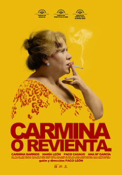 Cartel Carmina o revienta